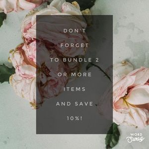 Bundle 2 or more items and save 10%!